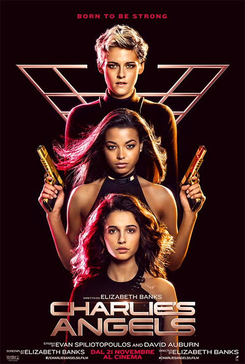 Charlie's Angels (dal 19 Agosto)
